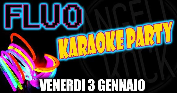 Karaoke & fluo night da angeli rock!