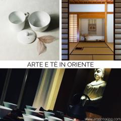 Arte e te' in oriente