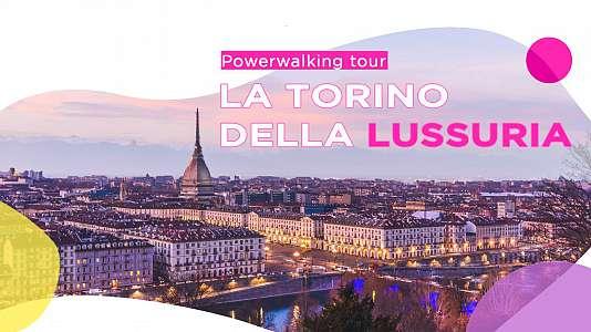 Torino lussuriosa