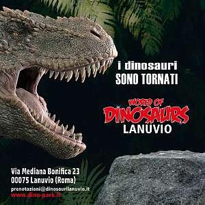 I dinosauri di world of dinosaurs tornano a lanuvio per l'estate 2021!