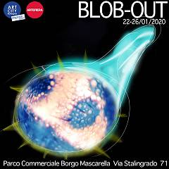 Blob-out  installazione video artistica site-specific. nell'ambito di art city segnala 202