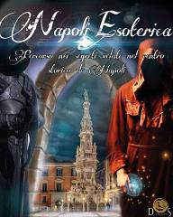 Napoli esoterica: viaggio nei decumani tra culti misterici, alchimisti e demoni