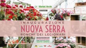 Inaugurazione nuova serra - market verde ronchi dei legionari
