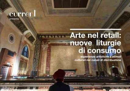 Arte nel retail / nuove liturgie di consumo