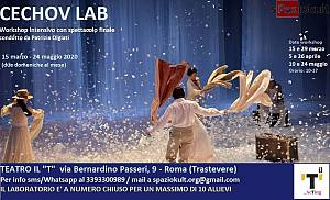 Cechov lab - workshop intensivo con spettacolo finale