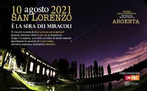 10 agosto - san lorenzo, e' la sera dei miracoli