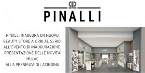 Pinalli inaugura un nuovo beauty store a orio al serio: all' evento di inaugurazione prese