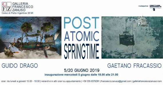 Post atomic springtime - guido drago e gaetano fracassio